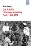 LUCHA REVOLUCIONARIA. PERU, 1958-1967