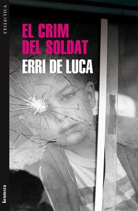 CRIM DEL SOLDAT, EL