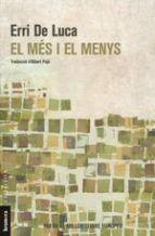 MÉS I EL MENYS, EL