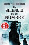 SILENCIO DE TU NOMBRE, EL [BOLSILLO]