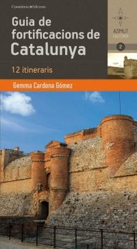 2. GUIA DE FORTIFICACIONS DE CATALUNYA -AZIMUT HISTORIA