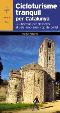 136. CICLOTURISME TRANQUIL PER CATALUNYA -AZIMUT