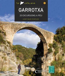 2. GARROTXA. 20 EXCURSIONS A PEU -TOP CATALUNYA - ALPINA