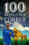 100 MOTIUS PER C�RRER