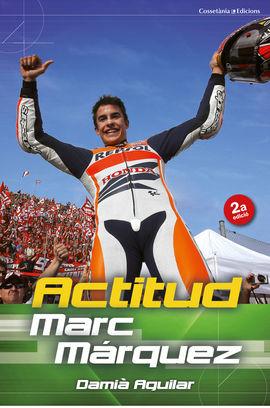 ACTITUD MARC MÁRQUEZ
