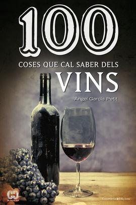100 COSES QUE CAL SABER DE VINS