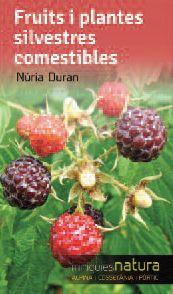 FRUITS I PLANTES SILVESTRES COMESTIBLES -MINIGUIES NATURA