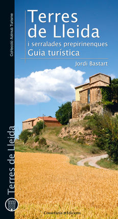 18. TERRES DE LLEIDA I SERRALADES PREPIRINENQUES. GUIA TURISTICA -AZIMUT TURISME
