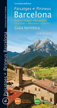 20. PAISATGES PIRINEUS BARCELONA -AZIMUT TURISME