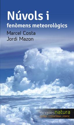 NUVOLS I FENOMENS METEOROLOGICS -MINIGUIA NATURA ALPINA