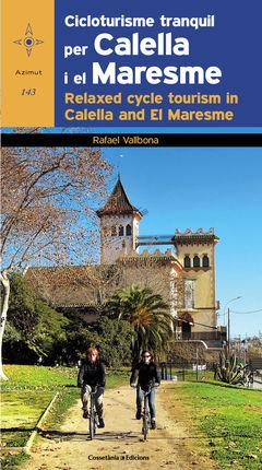 143. CICLOTURISME TRANQUIL PER CALELLA I EL MARESME [CAT-ENG] -AZIMUT