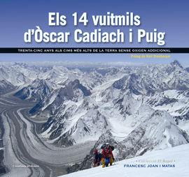 14 VUITMILS D'OSCAR CADIACH I PUIG, ELS