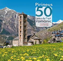 PIRINEUS 50 JOIES DE L'ART ROMANIC