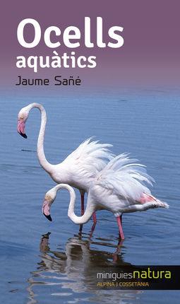 OCELLS AQUÀTICS -MINIGUIES NATURA -ALPINA