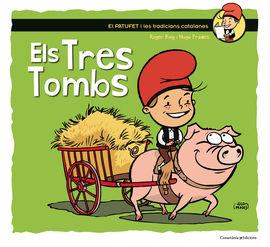 TRES TOMBS, ELS