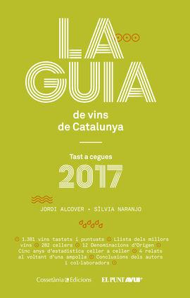 2017- GUIA DE VINS DE CATALUNYA, LA