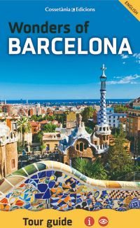 WONDERS OF BARCELONA [PLEGAT] -TOUR GUIDE