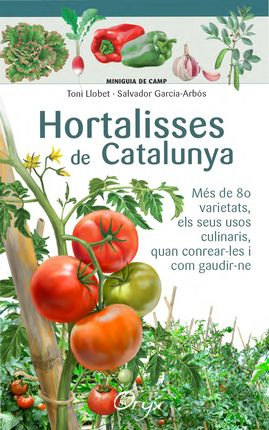 HORTALISSES DE CATALUNYA [ACORDIO] -MINIGUIA DE CAMP -ORYX