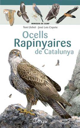 OCELLS RAPINYAIRES DE CATALUNYA [ACORDIO] -MINIGUIA DE CAMP -ORYX