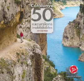 CATALUNYA: 50 EXCURSIONS INOBLIDABLES