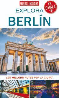BERLIN [CAT] -EXPLORA -GUIES INSIGHT