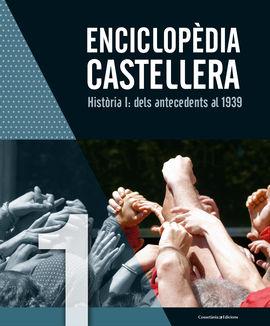 ENCICLOPÈDIA CASTELLERA HISTÒRIA I: