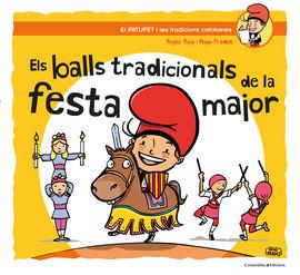 BALLS TRADICIONALS DE LA FESTA MAJOR, ELS - -EL PATUFET I LES TRADICIONS CATALANES
