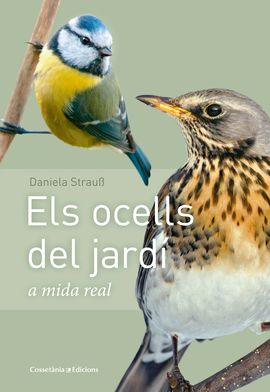 OCELLS DEL JARDÍ A MIDA NATURAL, ELS