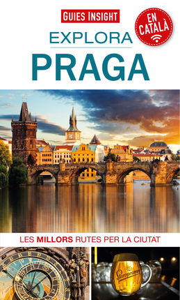 PRAGA [CAT] EXPLORA -GUIES INSIGHT