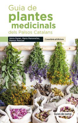 GUIA DE PLANTES MEDICINALS DELS PAÏSOS CATALANS -GUIES DE CAMP