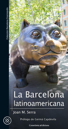 BARCELONA LATINOAMERICANA, LA -BARCELONA COSMOPOLIS
