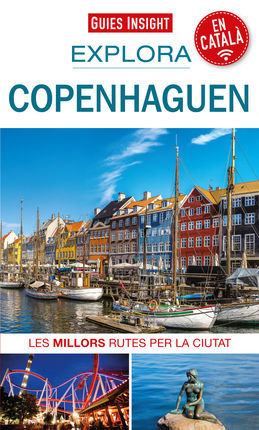 COPENHAGUEN [CAT] -EXPLORA -GUIES INSIGHT