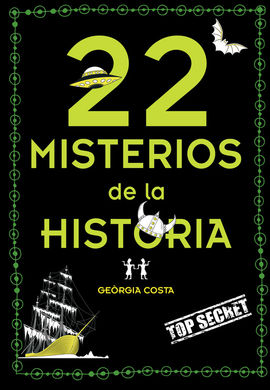 22 MISTERIOS MISTERIOSOS DE LA HISTORIA