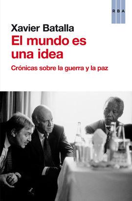 MUNDO ES UNA IDEA, EL