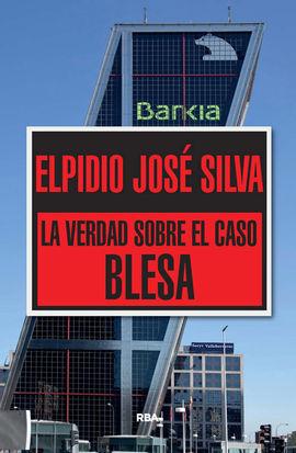 LA VERDAD SOBRE EL CASO BLESA