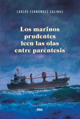 MARINOS PRUDENTES LEEN LAS OLAS ENTRE PARENTESIS, LOS (HOTUSA)