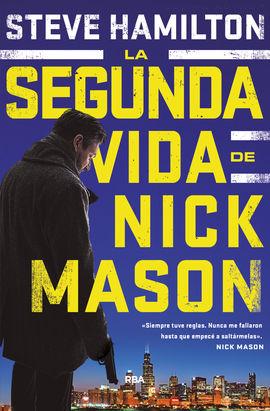 SEGUNDA VIDA DE NICK MASON, LA