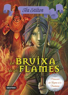 BRUIXA DE LES FLAMES, LA