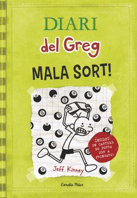 DIARI DEL GREG 8 - MALA SORT
