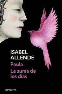 PAULA / LA SUMA DE LOS DIAS [BOLSILLO]
