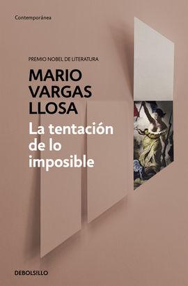 TENTACION DE LO IMPOSIBLE, LA