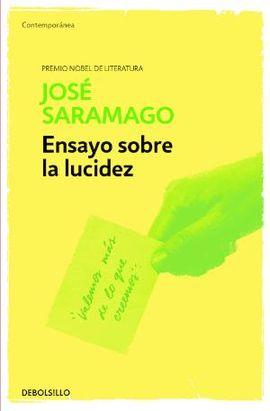 ENSAYO SOBRE LA LUCIDEZ [BOLSILLO]