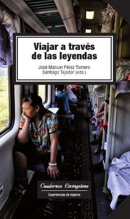 VIAJAR A TRAVES DE LAS LEYENDAS
