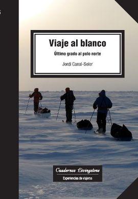 VIAJE AL BLANCO