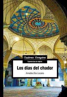DIAS DEL CHADOR, LOS