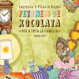 PETONETS DE XOCOLATA PER A TOTA LA FAMÍLIA [+ CD]