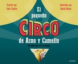 PEQUEÑO CIRCO DE ASNO Y CAMELLO, EL