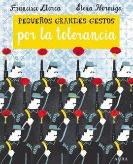 PEQUEÑOS GRANDES GESTOS POR LA TOLERANCIA