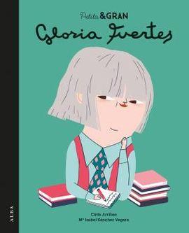 GLORIA FUERTES. PETITA & GRAN