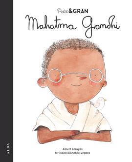 MAHATMA GANDHI. PETIT I GRAN